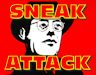 Sneak Attack, An Acid Satire